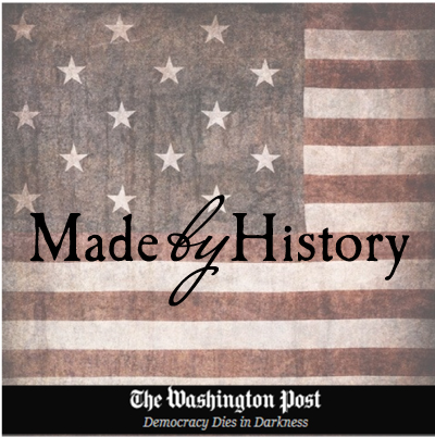 made by History - The Washington Post
