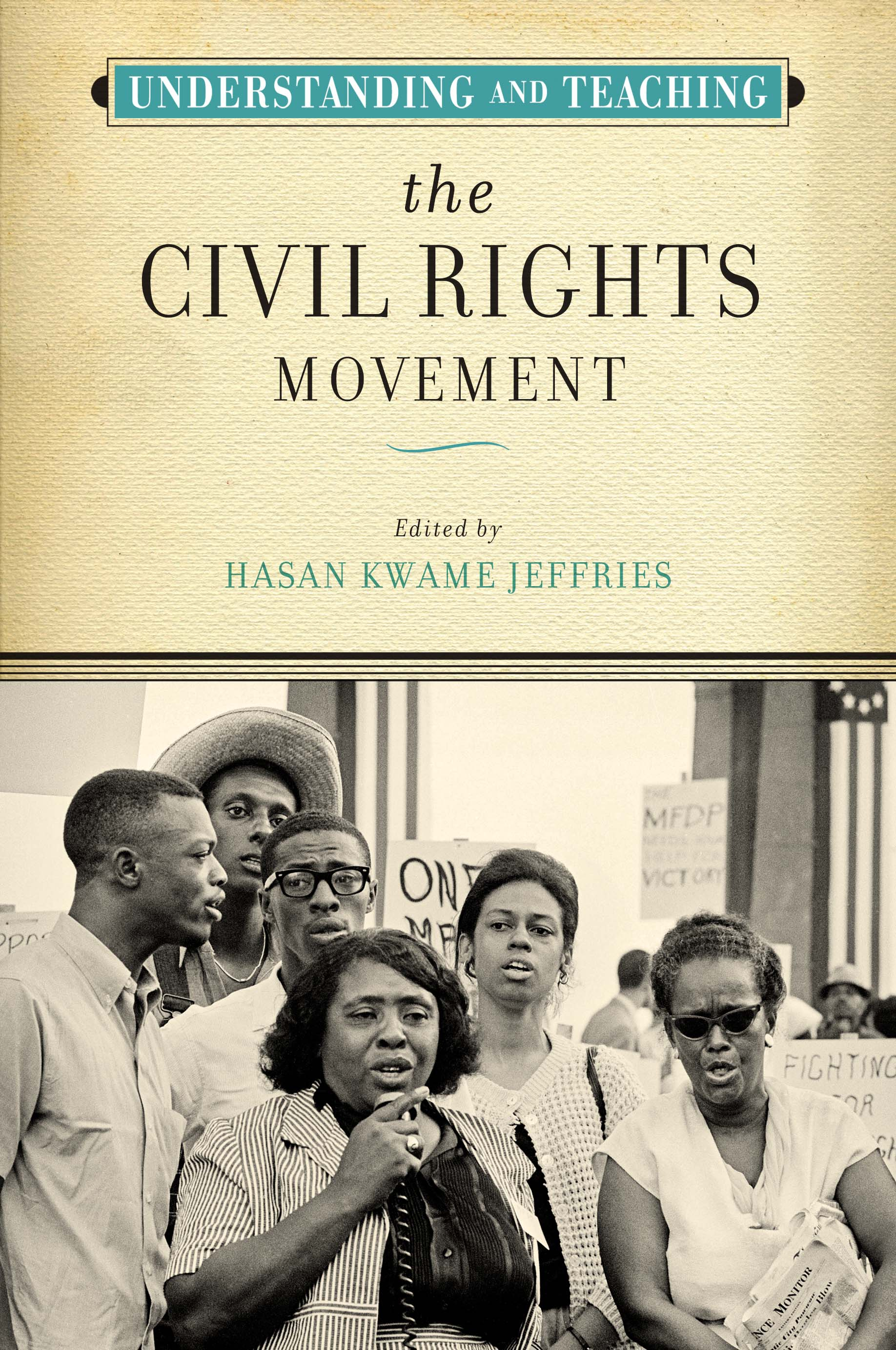 "Pictured is the cover of a textbook titled ""Understanding and Teaching the Civil Rights Movement"""