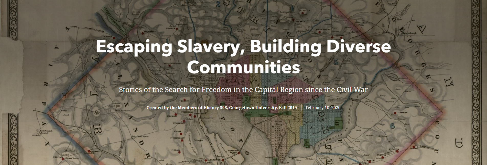 Escaping Slavery Building Diverse Communities Created by the Members of History 396 Georgetown University Fall 2019