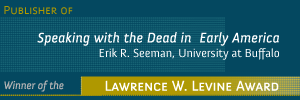 Ad-Speaking with the Dead in Early America by Erik R. Seeman