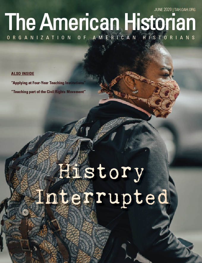 Cover image with link to The American Historian issue for History Interrupted