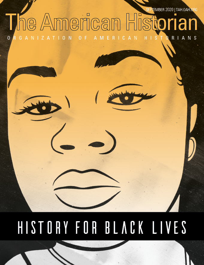 Cover image with link to The American Historian issue for History for Black Lives