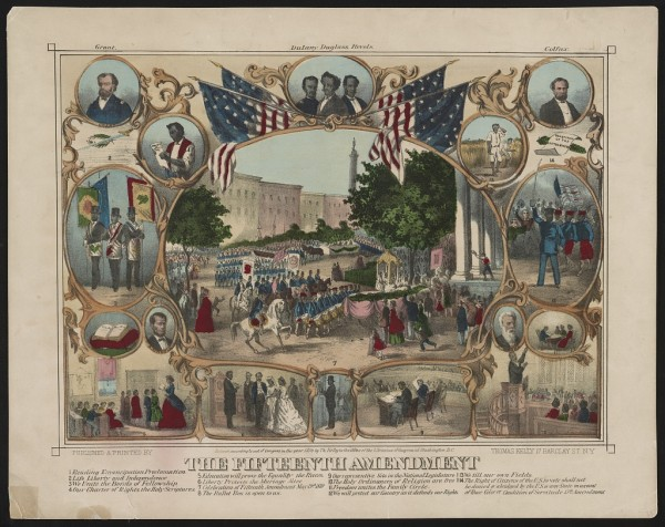 A lithograph titled The Fifteenth Amendment by Thomas Kelly circa 1870 featuring several scenes related to the passing of the Fifteenth Amendment