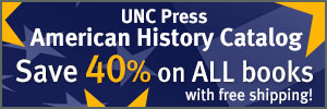 UNC Press American History Catalog Save 40 percent on ALL books with free shipping