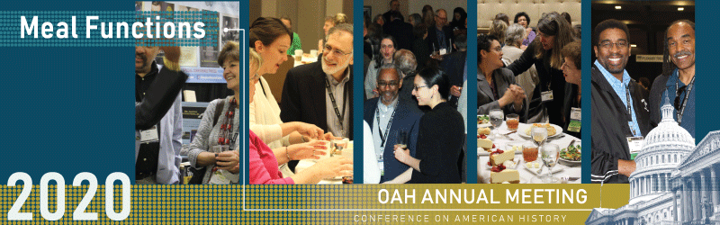 Meal Functions - 2020 OAH Annual Meeting Conference on American History